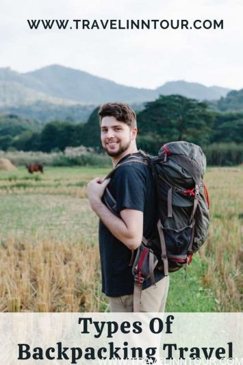 What Is Backpacking Travel Types of Backpacking Travel