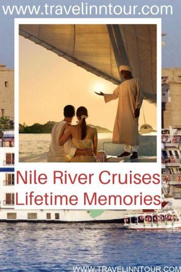 Nile River Cruises For Lifetime Memories - Travel Inn Tour