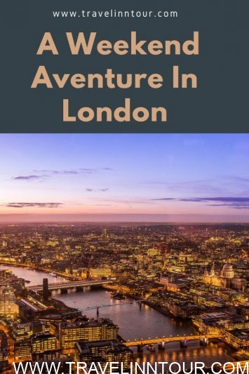 5 Must See Places To Visit During A Weekend Aventure In London - 5 Must-See Places To Visit During A Weekend Aventure In London