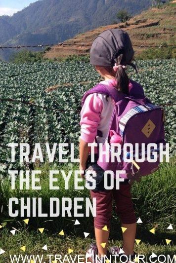 Travel Through The Eyes Of Children - Travel Through The Eyes Of Children