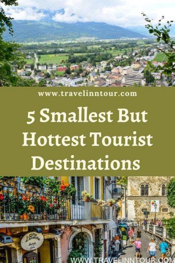 5 Smallest but Hottest Tourist Destinations Around The World