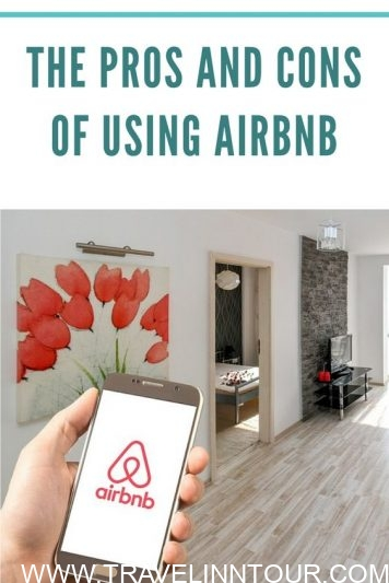 The Pros And Cons of Using Airbnb - The Pros and Cons of Using Airbnb