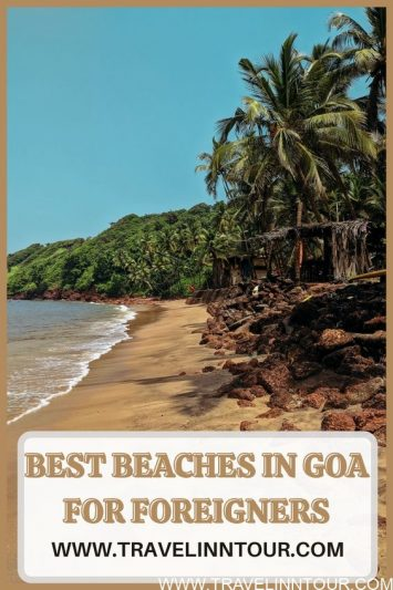 Best Beaches in Goa India For Foreigners 1