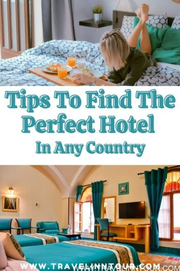 Find The Perfect Hotel In Any Country With These Helpful Tips