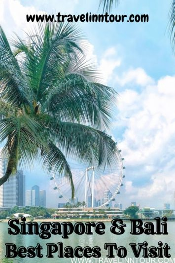 12 Best Places To Visit In Singapore and Bali Travel Inn Tour