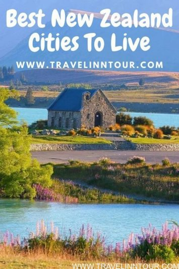 Best Cities to Live in New Zealand With Your Family