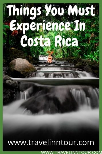 Things You Must Experience On Your Family Vacation In Costa Rica Travel Inn Tour