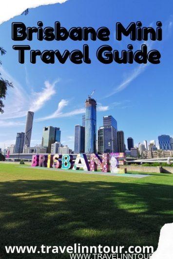 Brisbane Mini Travel Guide Exploring Brisbane Australia