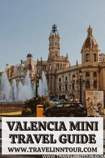 Valencia Mini Travel Guide A First Class Vacation Destination
