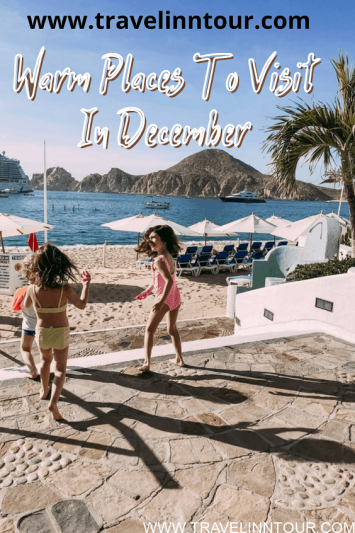 Best Warm Places To Visit In December With Family