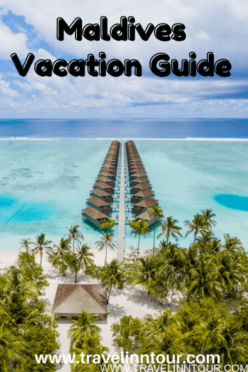 Maldives Travel Guide - A Romantic Getaway With Natural Beauty
