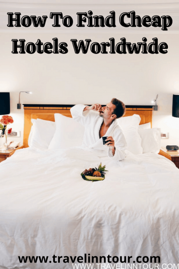 How To Find Cheap Hotels Worldwide
