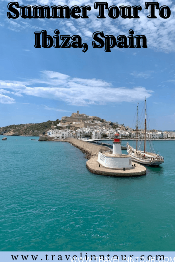 Summer Tour To Ibiza Spain Best Things To Do In Ibiza
