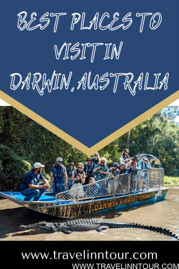 Best Places to Visit in Darwin Australia
